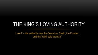 The King's Loving Authority