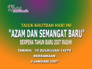 """""""AZAM DAN SEMANGAT BARU"""""""