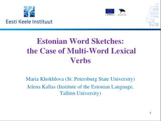 Estonian Word Sketches:  the Case of Multi-Word Lexical Verbs