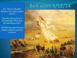 Bell-work 3/12/14