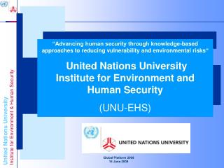 """"""" Advancing Knowledge for Human Security and Development"""""""