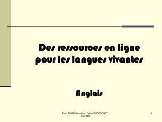 Des ressources en ligne pour les langues vivantes Anglais