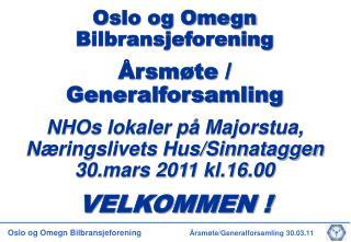 Oslo og Omegn Bilbransjeforening Årsmøte / Generalforsamling