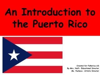 An Introduction to the Puerto Rico