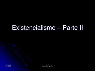 Existencialismo – Parte II