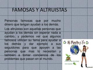 FAMOSAS Y ALTRUISTAS