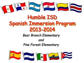 Humble ISD Spanish Immersion Program 2013-2014
