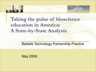 Taking the pulse of bioscience education in America:  A State-by-State Analysis