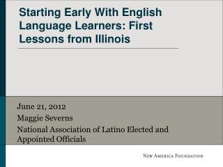 Starting Early With English Language Learners: First Lessons from Illinois