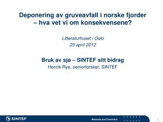 Deponering av gruveavfall i norske fjorder  – hva vet vi om konsekvensene?