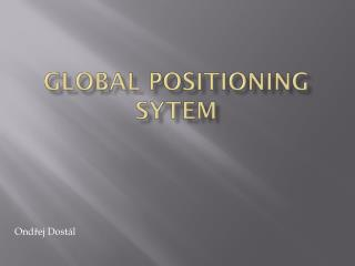 Global Positioning Sytem