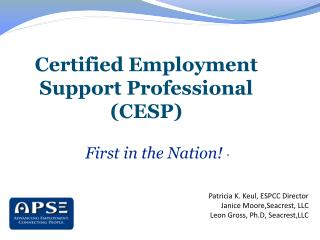 –  Certified Employment Support Professional (CESP)