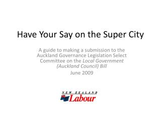 Have Your Say on the Super City