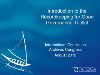 Introduction to the Recordkeeping for Good Governance Toolkit