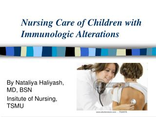 Nursing Care of Children with Immunologic Alterations