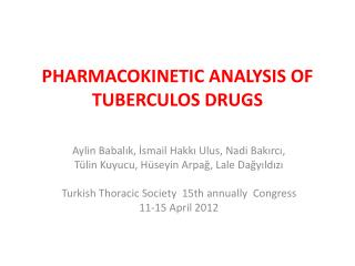 PHARMACOKINETIC ANALYSIS OF TUBERCULOS DRUGS