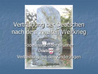 Vertreibung der Deutschen nach dem zweiten Weltkrieg