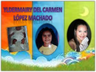 Yldermairy del Carmen López machado