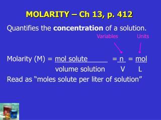 MOLARITY – Ch 13, p. 412