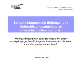Seminar f�r Didaktik & Lehrerbildung Freiburg Gymnasien und Sonderschulen
