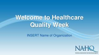 Welcome to Healthcare Quality Week