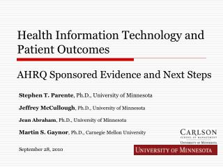 Health Information Technology and Patient Outcomes  AHRQ Sponsored Evidence and Next Steps