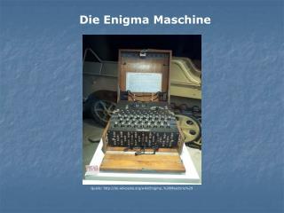 Die Enigma Maschine