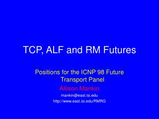 TCP, ALF and RM Futures