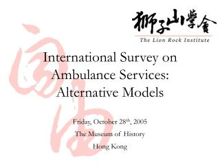 International Survey on Ambulance Services: Alternative Models