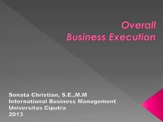 Overall  Business  Execution