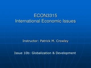 ECON3315 International Economic Issues