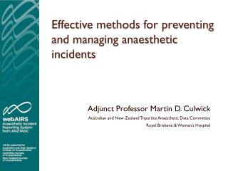 Effective methods for preventing and managing anaesthetic incidents