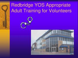 Redbridge YOS Appropriate Adult Training for Volunteers