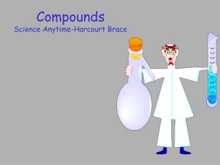 Compounds Science Anytime-Harcourt Brace