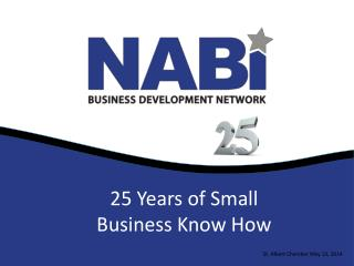 25 Years of Small Business Know How