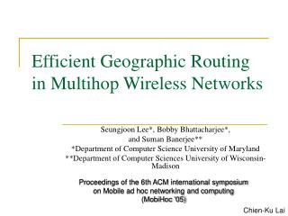 Efficient Geographic Routing in Multihop Wireless Networks