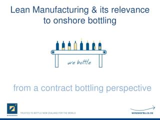 Lean Manufacturing & its relevance to onshore bottling