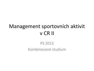 Management sportovních aktivit v CR II