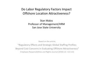 "Based on the article,  ""Regulatory Effects and Strategic Global Staffing Profiles:"