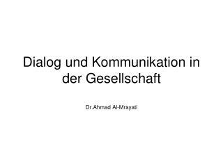 Dialog und Kommunikation in der Gesellschaft
