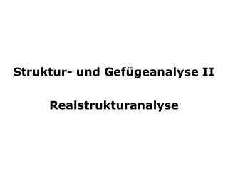 Struktur- und Gef�geanalyse II