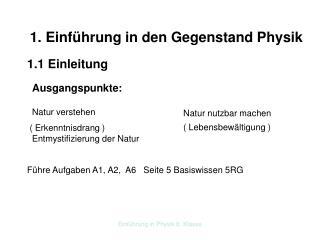 1. Einführung in den Gegenstand Physik