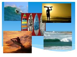 Surfing : The Ocean Blue
