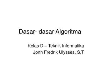 Dasar- dasar Algoritma