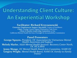 Understanding Client Culture:  An Experiential Workshop