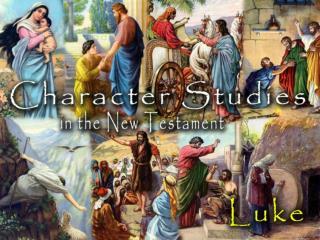 Luke, the Man