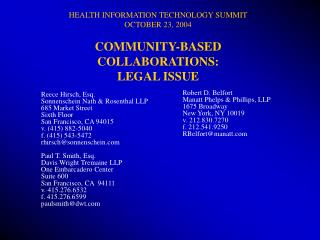 HEALTH INFORMATION TECHNOLOGY SUMMIT OCTOBER 23, 2004 COMMUNITY-BASED COLLABORATIONS: LEGAL ISSUE