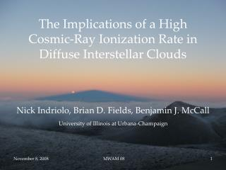 The Implications of a High Cosmic-Ray Ionization Rate in Diffuse Interstellar Clouds