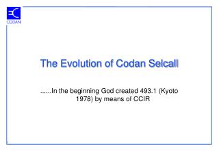 The Evolution of Codan Selcall