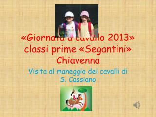 «Giornata a cavallo 2013» classi prime «Segantini» Chiavenna